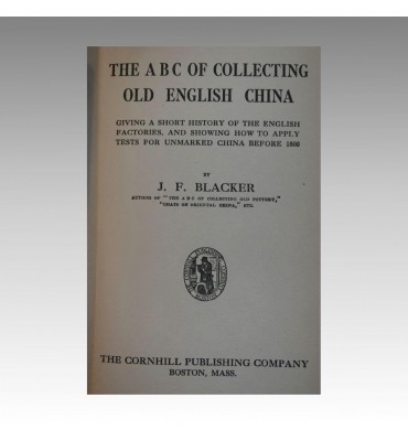 THE A.B.C. OF COLLECTING OLD ENGLISH CHINA.